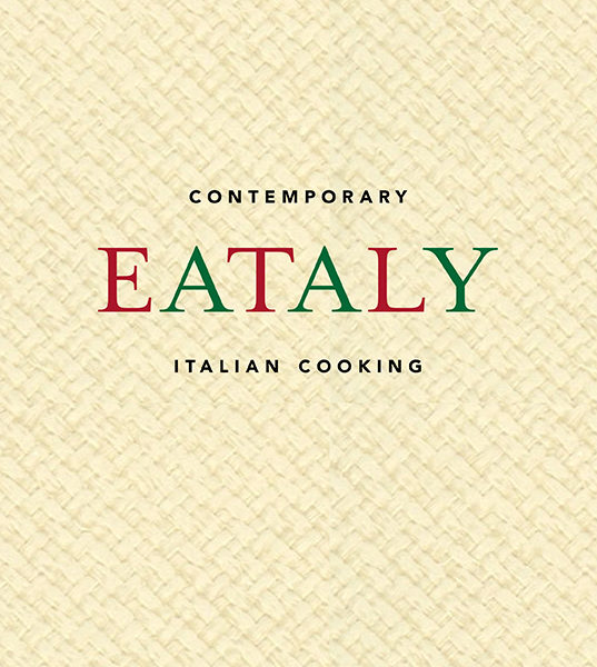 Contemporary Eataly Italian cooking